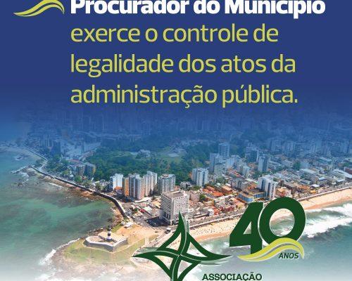 Procurador do município exerce controle de legalidade dos atos da administração pública