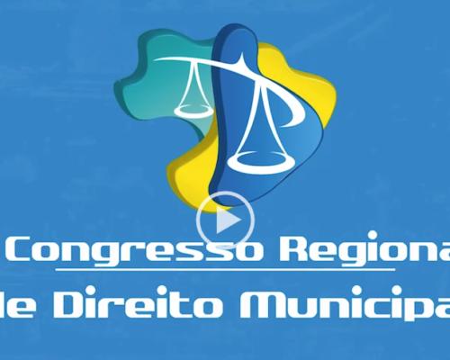 Vídeo de divulgação do I Congresso Regional de Direito Municipal está no ar