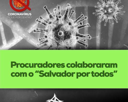 """Procuradores colaboraram com o """"Salvador por todos"""""""