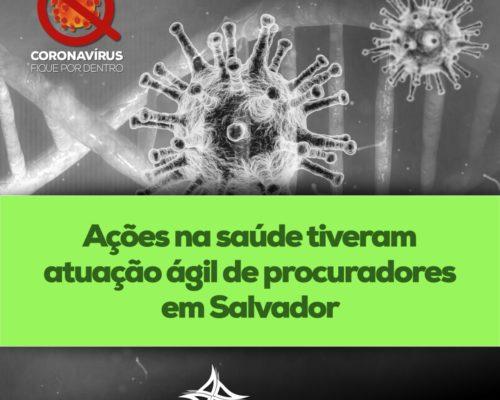 Ações na saúde tiveram atuação ágil de procuradores em Salvador