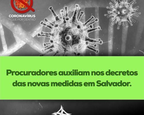 Procuradores auxiliam nos decretos das novas medidas em Salvador