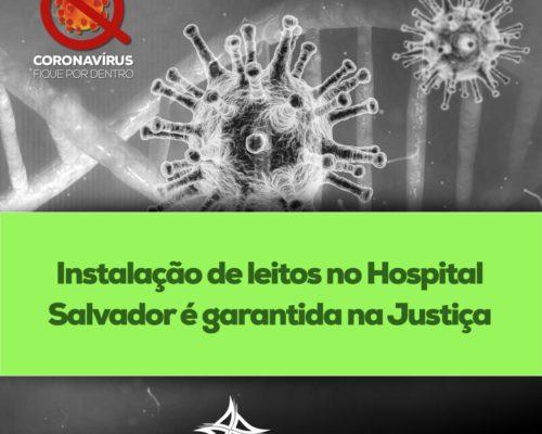 Instalação de leitos para COVID no Hospital Salvador é garantida na Justiça